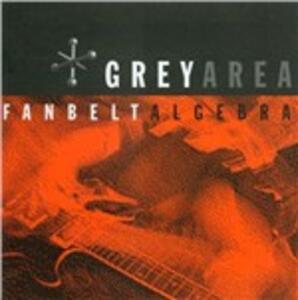 Fanbelt Algebra - Vinile LP di Grey Area