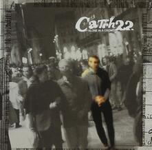 Alone in the Crowd - Vinile LP di Catch 22