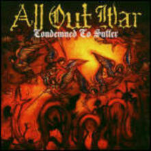 Condemned to Suffer - Vinile LP di All Out War