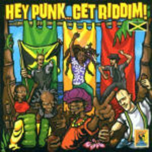 Hey Punk Get Riddim - CD Audio