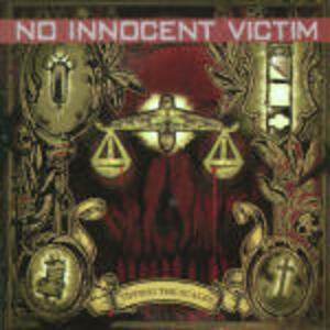 Tipping the Scales - CD Audio di No Innocent Victim