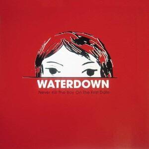 Never Kill the Boy - Vinile LP di Waterdown
