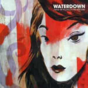Never Kill the Boy on the First Date - CD Audio di Waterdown