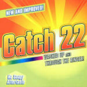 Washed up & Through the Ringer - CD Audio di Catch 22