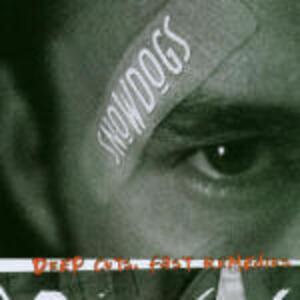 Deep Cuts Fast Remedies - CD Audio di Snowdogs