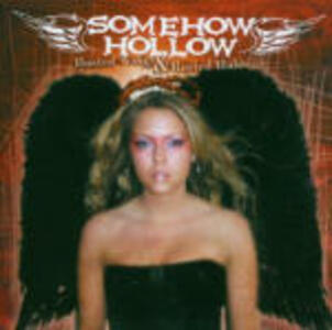 Busted Wings & Rusted Halos - CD Audio di Somehow Hollow