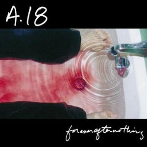 Forever After Nothing - Vinile LP di A18