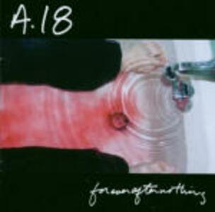 Forever Often Nothing - CD Audio di A18