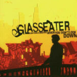 Everything is Beautiful When you Don't Look Down - CD Audio di Glasseater