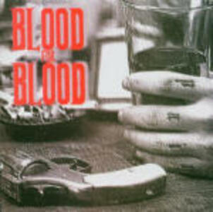 Spit my Last Breath - CD Audio di Blood for Blood