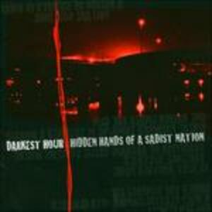 Hidden Hands of a Sadist - CD Audio di Darkest Hour