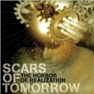 Horror of Realization - CD Audio di Scars of Tomorrow