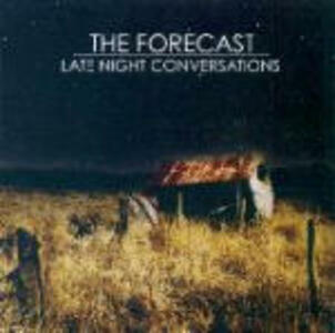 Late Night Conversations - CD Audio di Forecast