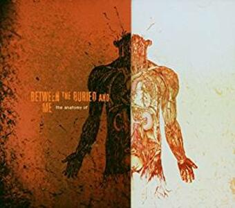 Anatomy Of - CD Audio di Between the Buried and Me