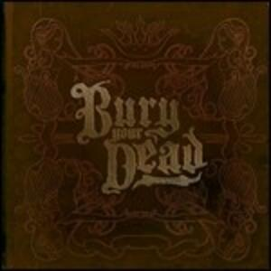 Beauty and the Breakdown - CD Audio di Bury Your Dead