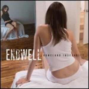 Homeland Insecurity - CD Audio di Endwell