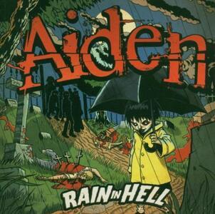 Rain in Hell Ep - CD Audio di Aiden
