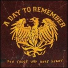 For Those Who Have Heart - Vinile LP di A Day to Remember