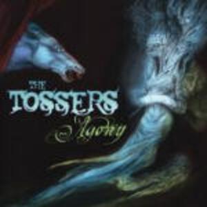 Agony - CD Audio di Tossers