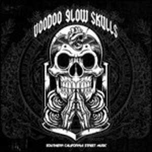 Southern California Street Music - CD Audio di Voodoo Glow Skulls