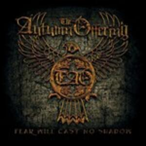Fear Will Cast No Shadow - CD Audio di Autumn Offering