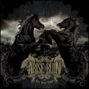 The Final Dawn - CD Audio di Arise and Ruin