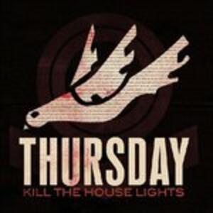 Kill the House Lights - CD Audio + DVD di Thursday