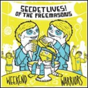 Weekend Warriors - CD Audio di Secret Lives of the Freemasons