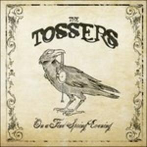 On a Fine Spring Evening - CD Audio di Tossers