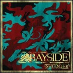 Shudder - CD Audio di Bayside