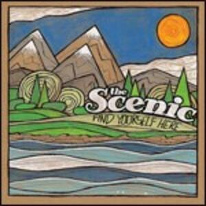 Find Yourself Here - CD Audio di Scenic