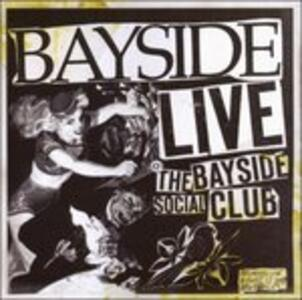 Live at the Bayside - CD Audio di Bayside