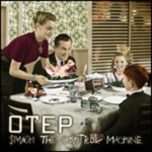 Smash the Control Machine - CD Audio di Otep