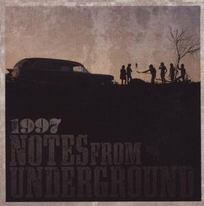 Notes From Undergrou - CD Audio di 1997