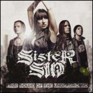 True Sound of the Undergr - Vinile LP di Sister Sin