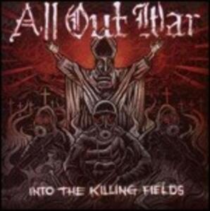 Into the Killing Fields - CD Audio di All Out War