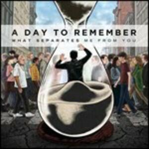What Separates Me from You - CD Audio di A Day to Remember