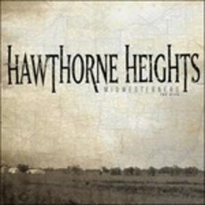 Midwesterners - CD Audio di Hawthorne Heights