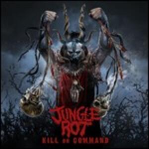 Kill on Command - CD Audio di Jungle Rot