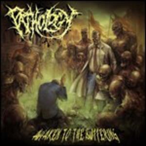 Awaken to the Suffering - CD Audio di Pathology