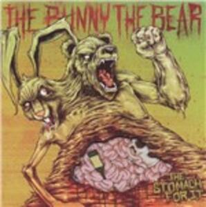 Stomach for It - CD Audio di Bunny the Bear