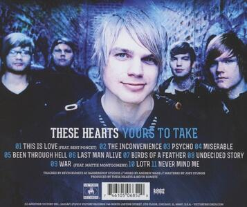 Yours to Take - CD Audio di These Hearts - 2