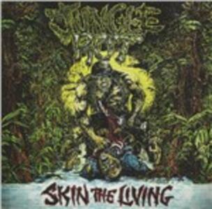 Skin the Living - CD Audio di Jungle Rot