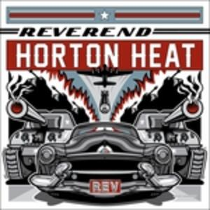 Rev - Vinile LP di Reverend Horton Heat