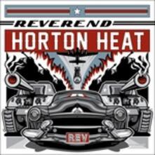 Rev (Limited Edition) - Vinile LP di Reverend Horton Heat