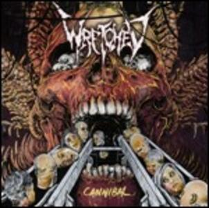 Cannibal - Vinile LP di Wretched
