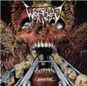 Cannibal - CD Audio di Wretched