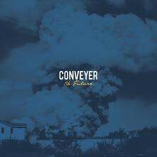 No Future - Vinile LP di Conveyer