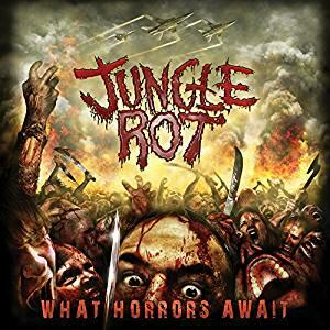 What Horrors Await - CD Audio di Jungle Rot