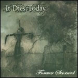 Forever Scorned - CD Audio di It Dies Today